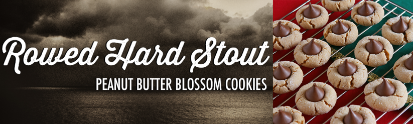 An image listing Rowed Hard Stout from Stormcloud Brewing Co. as a good pairing for Peanut Butter Blossom Cookies.