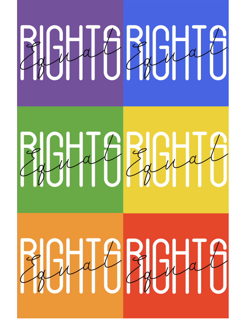"A printable protest/march sign that is rainbow (gay pride) colored and says ""Equal Rights"" on it."